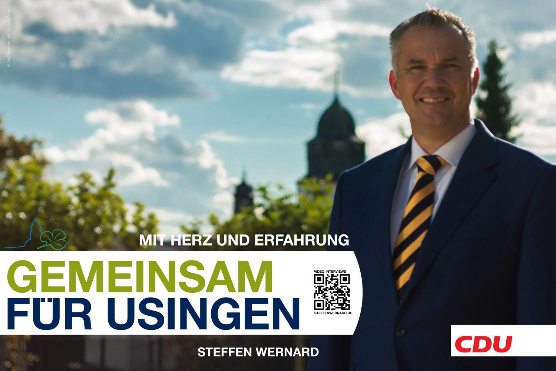 Usingen wählt. Wahlplakate von und mit Steffen Wernard. Bürgermeister der Stadt Usingen.