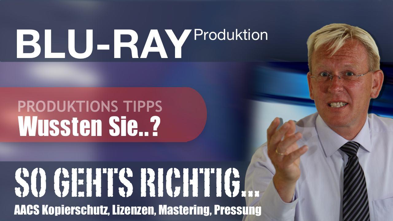 Wussten Sie..? Video-Tutorial zur Blu-ray Produktion. Besonderheiten, Spezifikationen, Lizenzen, Herstellung, Authoring, Mastering, Formate, Verpackung und mehr..